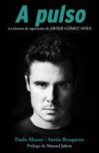 a pulso (ebook)-paulo alonso-anton bruquetas-9788415242994