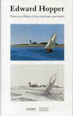 pinturas y dibujos de los cuadernos personales: edward hopper edward hopper 9788415303794