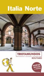 italia norte 2017 (trotamundos - routard) (2ª ed.)-philippe gloaguen-9788415501794