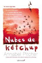 nubes de ketchup-annabel pitcher-9788415608394