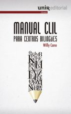 manual clil para centros bilingues willy cano cuadrado 9788415626794
