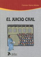 el juicio civil-francisco ramos mendez-9788415690894