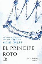 el principe roto. la saga de los royal 2-9788416224494