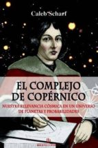 el complejo de copérnico-caleb scharf-9788416288694