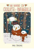 una navidad con croqueta y empanadilla ana oncina 9788416400294