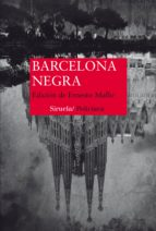 barcelona negra-ernesto (ed.) mallo-9788416638994
