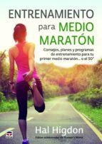 entrenamiento para medio maratón hal higdon 9788416676194