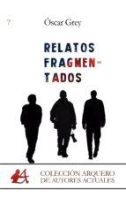 relatos fragmentados (ebook) 9788416824694