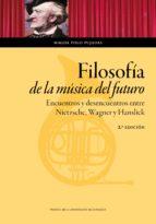 filosofía de la música del futuro (2ª ed.)-magda polo pujadas-9788416933594