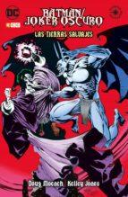 batman/joker oscuro: las tierras salvajes doug moench 9788417665494