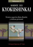 karate do kyokushinkai: tecnica superior, kata, kumite y defensa personal-armand sancho-9788420303994