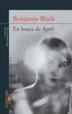 en busca de april (quirke 3) (ebook)-benjamin black-9788420410494