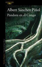 pandora en el congo-albert sanchez piñol-9788420422794