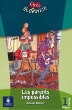 les parents impossibles (niveau 1. lire et decouvrier) amanda rainger 9788420538594