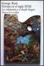 europa en el siglo xviii: la aristocracia y el desafio burgues (6 ª ed.-george rude-9788420622194