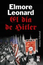 el dia de hitler-elmore leonard-9788420650494