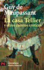 la casa tellier y otros cuentos eroticos-guy de maupassant-9788420659794