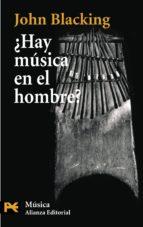 ¿hay musica en el hombre? john blacking 9788420660394