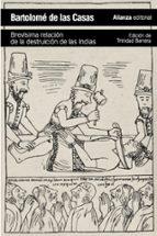 brevisima relacion de la destruccion de las indias-bartolome de las casas-9788420683294