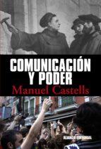 comunicacion y poder manuel castells 9788420684994