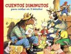 cuentos diminutos para contar en 3 minutos (cuentos cortos)-9788421684894