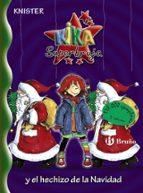 kika superbruja y el hechizo de la navidad 9788421695494