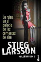la reina en el palacio de las corrientes de aire (millennium 3) stieg larsson 9788423343294