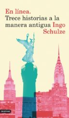 en línea. trece historias a la manera antigua (ebook) ingo schulze 9788423344994