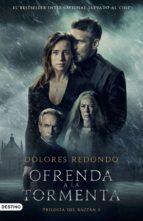ofrenda a la tormenta (ebook)-dolores redondo-9788423348794