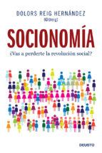 socionomia: ¿vas a perderte la revolucion social? dolors reig hernandez 9788423409594
