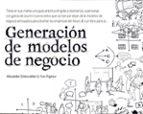 generacion de modelos de negocio alexander osterwalder yves pigneur 9788423427994
