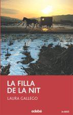 la filla de la nit (2ª edicio) laura gallego garcia 9788423679294