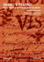 verso y teatro: guía teórico práctica para el actor josefina garcia araez 9788424510794
