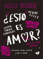 ¿esto es amor?-holly bourne-9788424660994