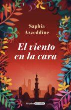 el viento en la cara (ebook)-saphia azzeddine-9788425355394