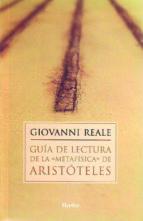guia de lectura de la metafisica de aristoteles giovanni reale 9788425420894