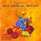 Max tiene un triciclo ePUB iBook PDF por Dagmar geiler 978-8426132994