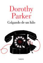 colgando de un hilo dorothy parker 9788426402394