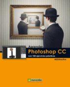aprender photoshop cc con 100 ejercicios practicos-9788426720894