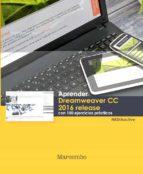 aprender dreamweaver cc release 2016 con 100 ejercicios practicos-9788426723994