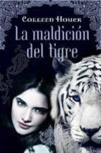 la maldicion del tigre-colleen houck-9788427201194