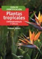 plantas tropicales, ornamentales y utiles andreas bärtels 9788428214094