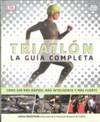 triatlon: la guia completa james beckinsale 9788428216494