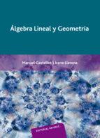 algebra lineal y geometria-irene llerena-manuel castellet-9788429150094