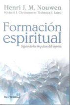 formacion espiritual: siguiendo los impulsos del espiritu herni j.m nouwen 9788429319194