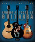 aprenda a tocar la guitarra: electrica y acustica isabel ortiz 9788430546794