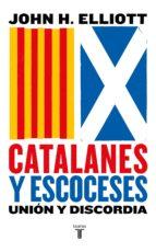 catalanes y escoceses (ebook)-john h. elliott-9788430619894