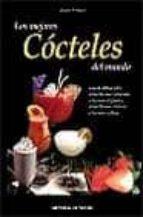 los mejores cocteles del mundo-antonio primiceri-9788431527594