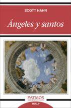 angeles y santos scott hahn 9788432145094