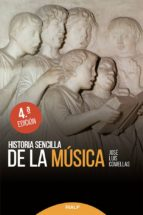 historia sencilla de la musica (4ª ed.) jose luis comellas garcia llera 9788432147494